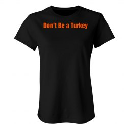 Don't Be a Turkey