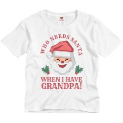 Who Needs Santa, Grandpa