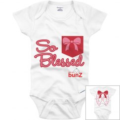 Infant girl so Blessed T