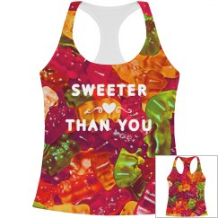 Sweeter Than You All Over Print