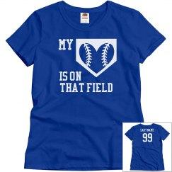 My Heart is on That Field Baseball Mom