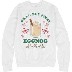 But First Eggnog