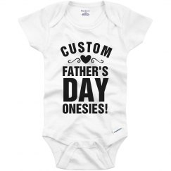 Custom Fathers Day Onesie