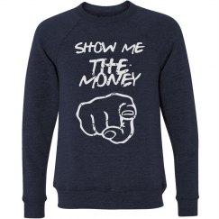 Money-Maker Sweatshirt for Men