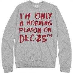 Christmas Morning Person