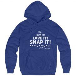 Live It! Love It! Snap It! Blue Sweatshirt