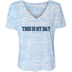 This is my day Shirt