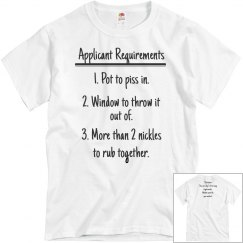 Applicant Requirements Tee