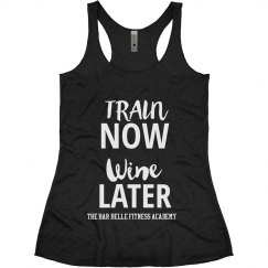 TRAIN NOW WINE LATER