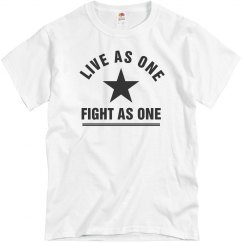Live As One Fight As One