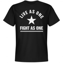 Live As One Fight As One Black