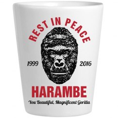 Rest In Peace Harambe Shotglass