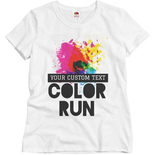 03c09c22 Customizable Color Run Designs Ladies Relaxed Fit Basic Promo T-Shirt