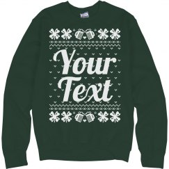 Custom Irish Ugly Sweater