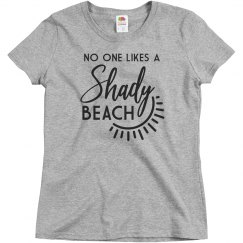 I'm Not A Shady Beach