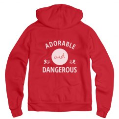 Adorable And Dangerous Hoodie