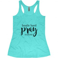 Hustle Hard Pray Harder Tank Racerback