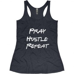 Pray. Hustle. Repeat