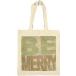 Be Merry Christmas Tote Bag