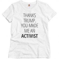 Trump Made Me An Activist