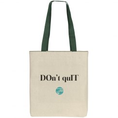 Don't Quit tote
