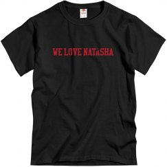 We Love Natasha (Men's) (distressed font)