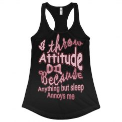 I Throw Attitude On