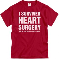 i SURVIVED HEART SURGERY