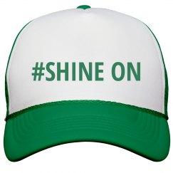 #SHINE ON