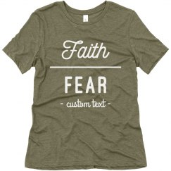 Faith Over Fear Custom Comfy Tee