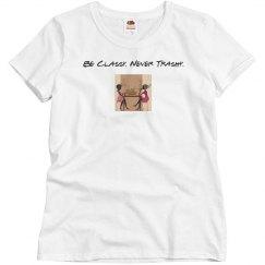 Be Classy T-Shirt