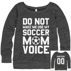 Soccer Mom Voice Sweatshirt