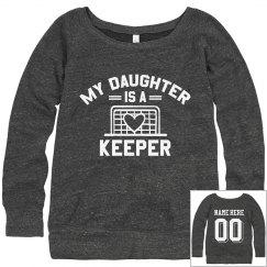 My Daughter Is A Keeper Sweatshirt