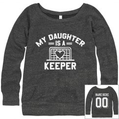 My Daughter Is A Keeper Sweatshirt