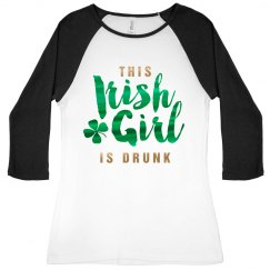 Metallic Drunk Irish Girl Raglan