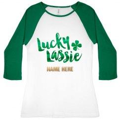 Custom Metallic Lucky Lassie Raglan
