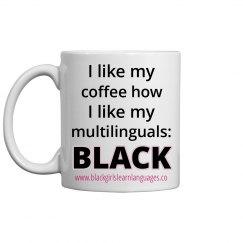 I like my coffee how I like my multilinguals