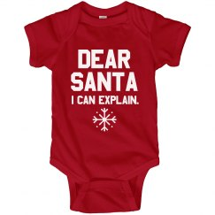 Dear Santa I Can Explain Onesie