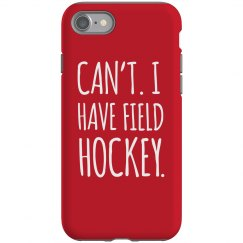 I Have Field Hockey Case