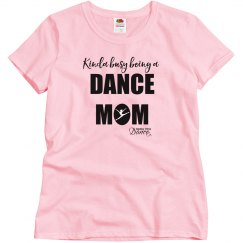 Kinda Busy Dance Mom