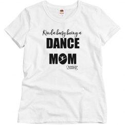 Kinda Busy Dance Mom