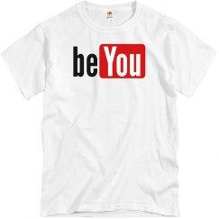 be YOU YouTube Tee