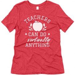 Teachers Can Do it All Virtual Teaching Tee