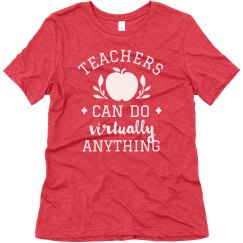Teachers Can Do it All Virtual Teaching Tee