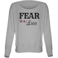 Fear is a Liar flowy L/S