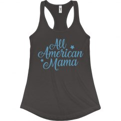All American Mama For July 4th