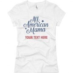 All American Mama Custom Text