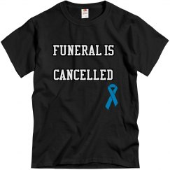 CANCELLED T-Shirt