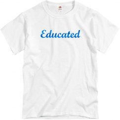 Educated Tee