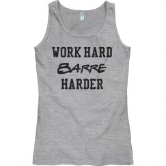 WORK HARD Barre HARDER
